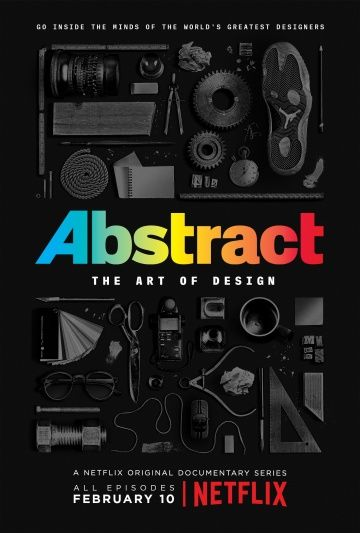 Абстракция: Искусство дизайна / Abstract: The Art of Design (2017)