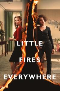 И повсюду тлеют пожары / Little Fires Everywhere (2020)